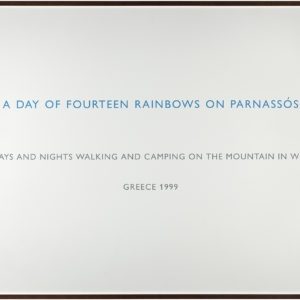 """A Day of Fourteen Rainbows on Parnassos"", 1999, Text on paper 106 x 158 cm"